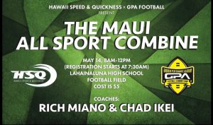 Maui All Sport Combine, May 14, 2016.