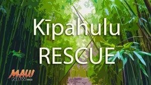 Kīpahulu rescue. Maui Now graphic.