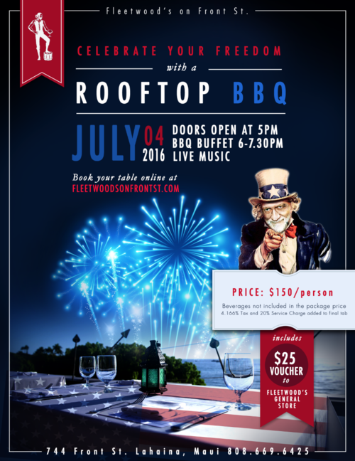 Tickets are available for Fleetwood's on Front St. July 4th rooftop BBQ. Reserve today to get front row seats to Maui's only 4th of July firework show. Photo Courtesy: Fleetwood's on Front St.