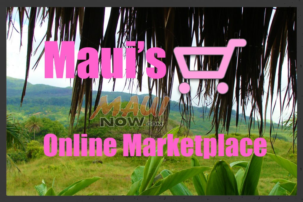 Maui's Online Marketplace. Maui Now graphic.