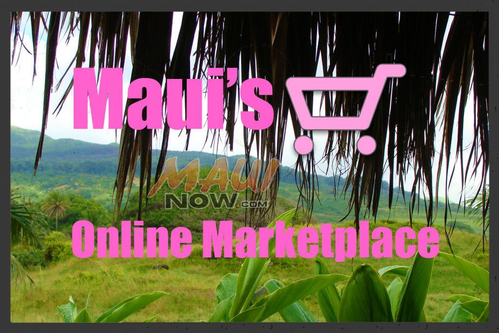 Maui's Online Marketplace. Maui Now graphic.