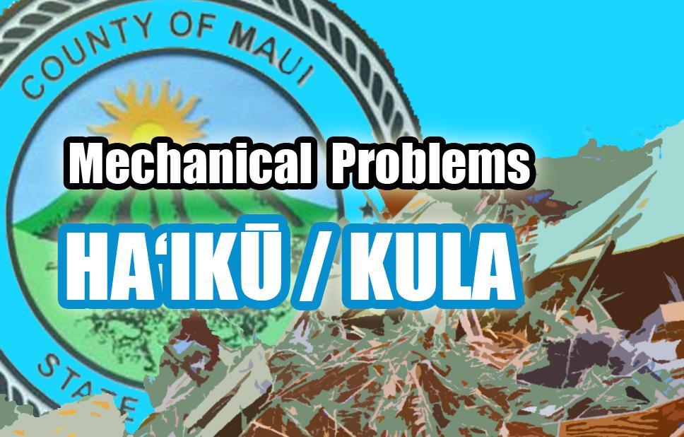 Mechanical problems: Haʻikū and Kula.
