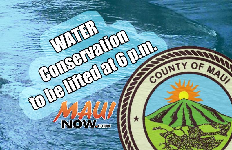 Water Conservation to be lifted at 6 p.m. 6/14/16. Maui Now graphic.