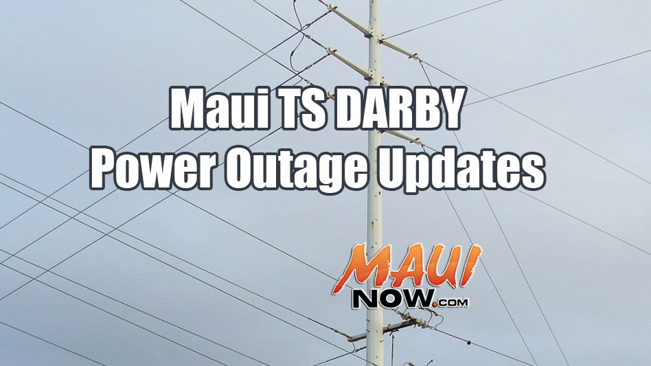 Maui Now Power Restored To 387 On Maui During Darby
