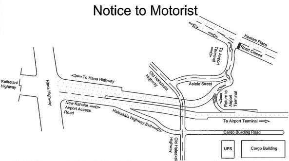 Kahului Airport Access Road Notice to Motorists. PC: Hawaiʻi Department of Transportation.