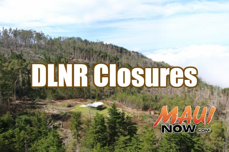 DLNR closures. File image of Polipoli on Maui.
