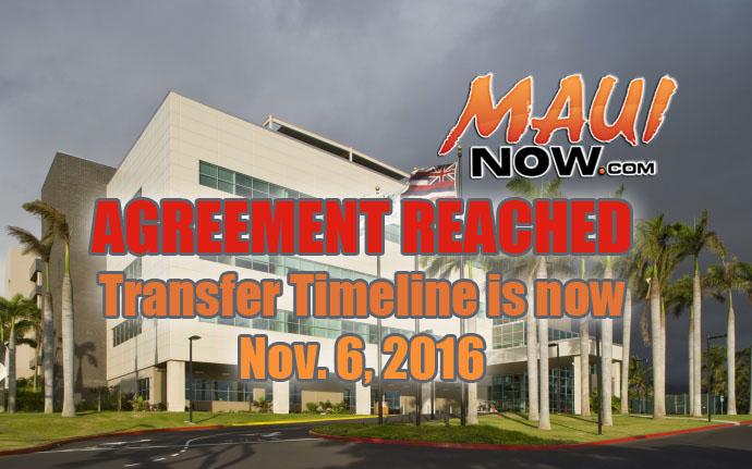 Maui hospital agreement reached.