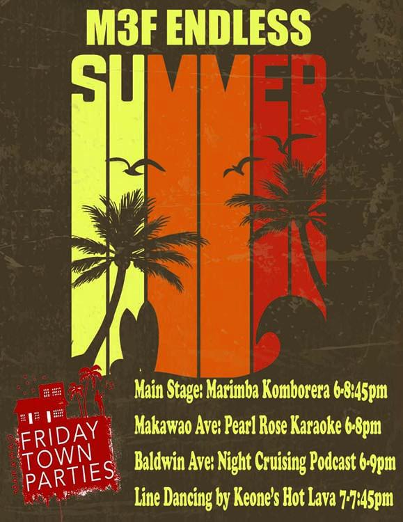"""""""Endless Summer"""" Makawao Third Friday Party"""
