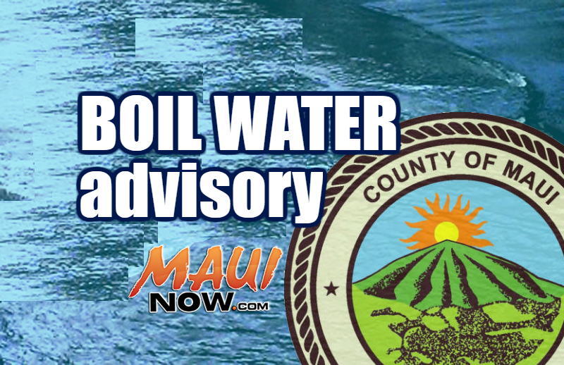 Boil water advisory. Maui Now graphic.