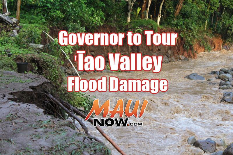 Governor to Tour ʻĪao Valley flood damage.