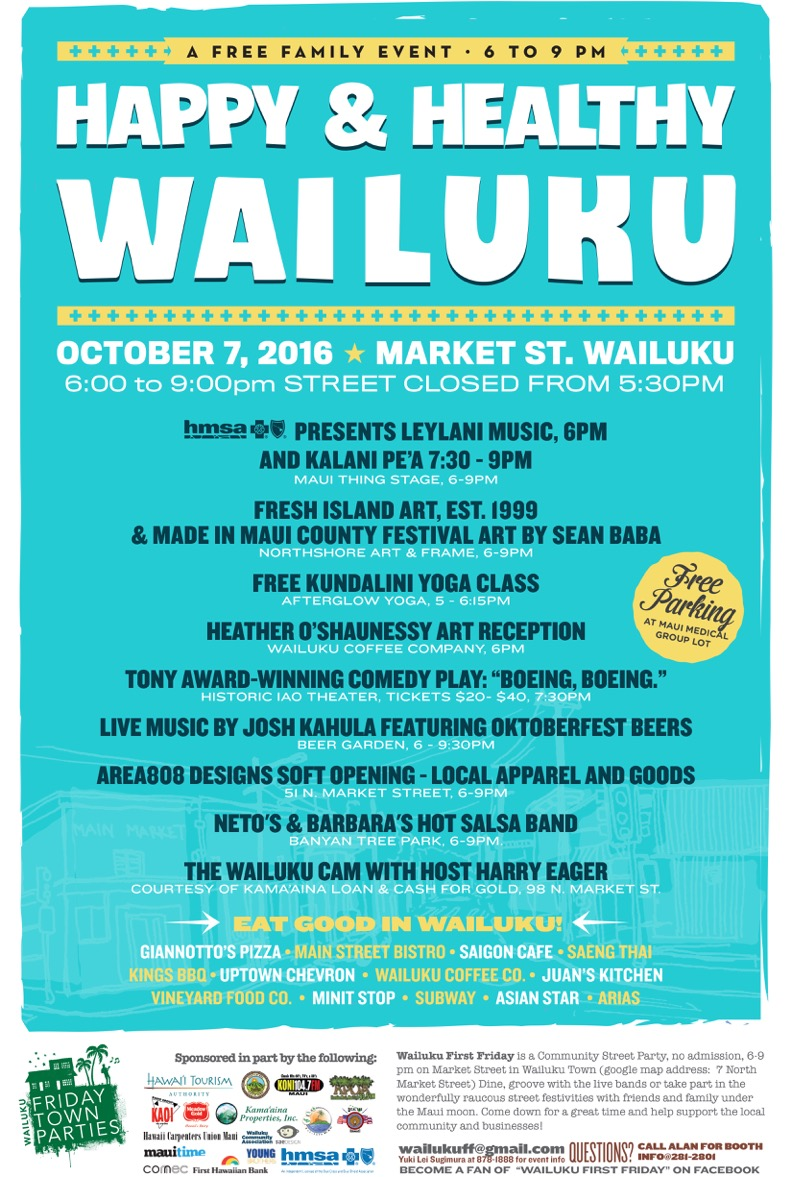 Wailuku First Friday, Oct. 7, 2016.