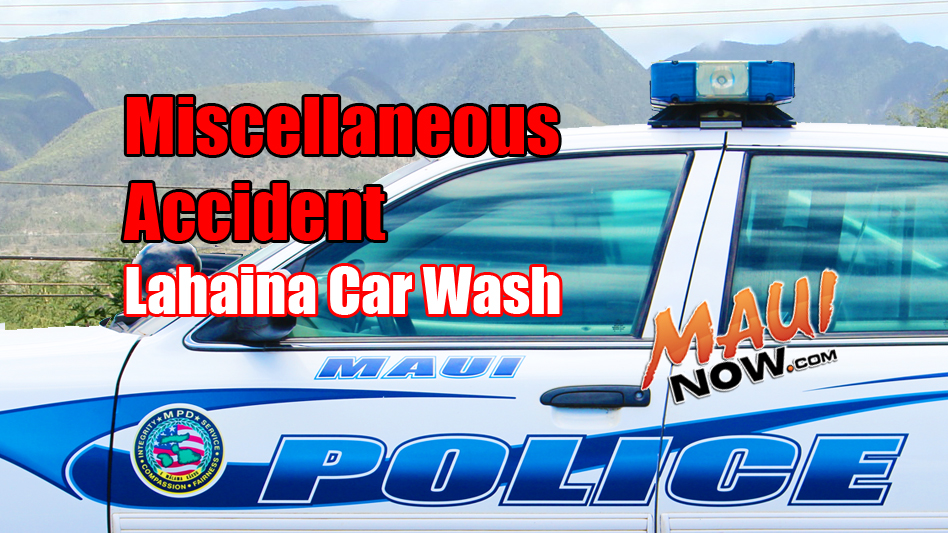 Miscellaneous accident. Maui Now graphic.