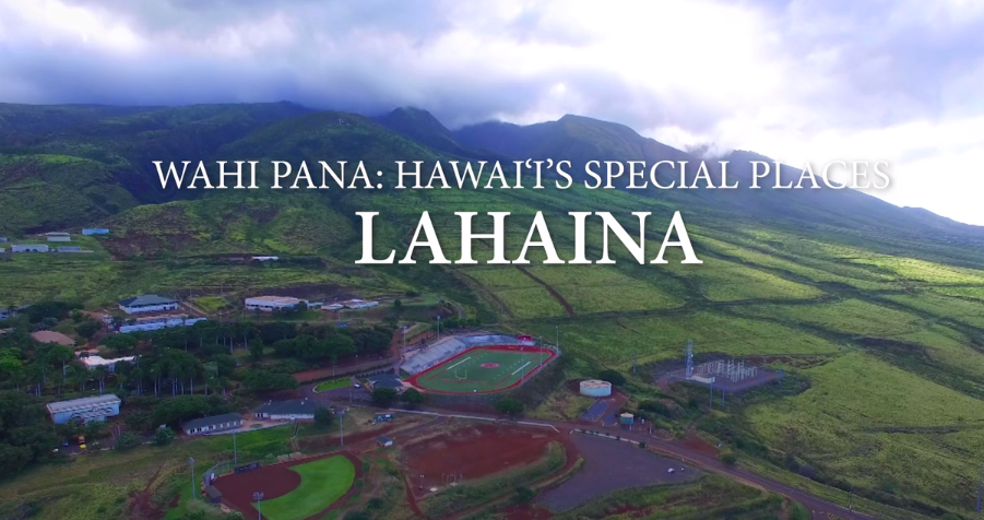 Maui's Lahaina showcased in local series. 'Wahi Pana: Hawai'i's Special Places' Airs November 23 on KGMB