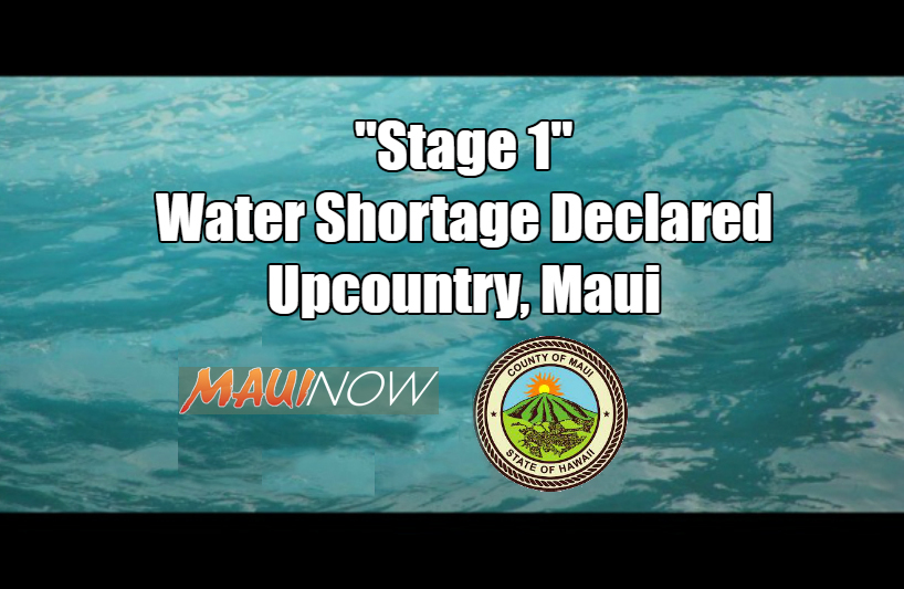 Stage 1 Water Shortage Declared for Upcountry, Maui
