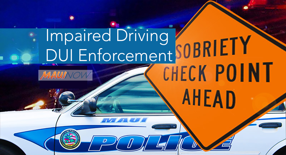 Maui Police to Conduct Impaired Driving Enforcement Over Labor Day Weekend