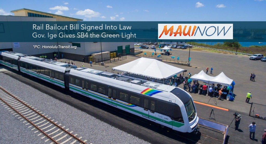 HI: Honolulu Rail Bailout Becomes Law with Ige's Signature