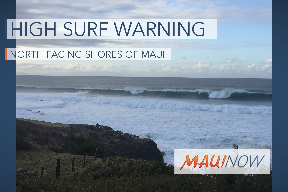 High Surf WARNING for North and East Shores