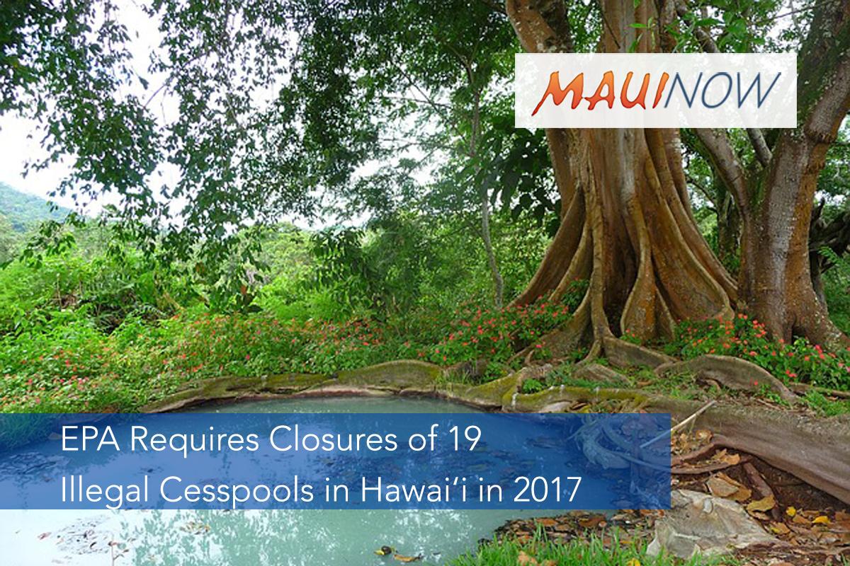 EPA Requires Closures of 19 Illegal Cesspools in Hawai'i in 2017