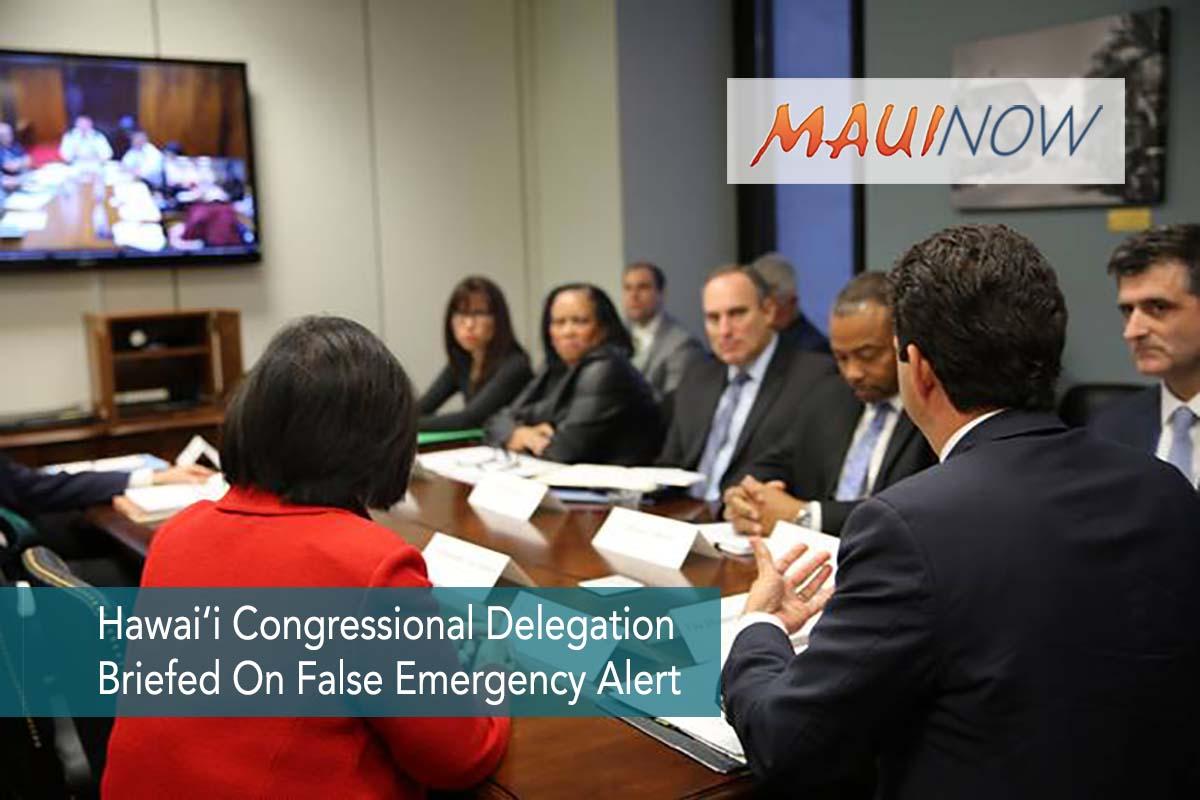 Hawai'i Congressional Delegation Briefed On False Emergency Alert