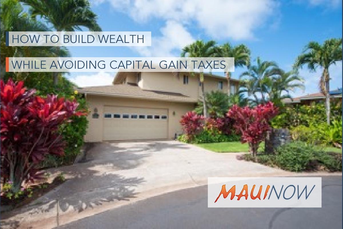 How to Build Wealth While Avoiding Capital Gain Taxes