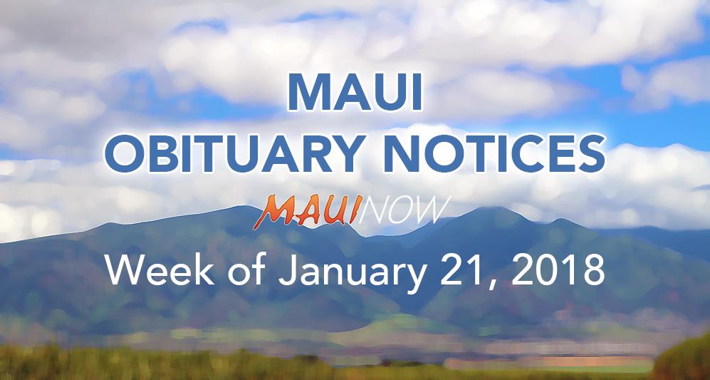 Maui Obituary Notices: Week of Jan. 21, 2018