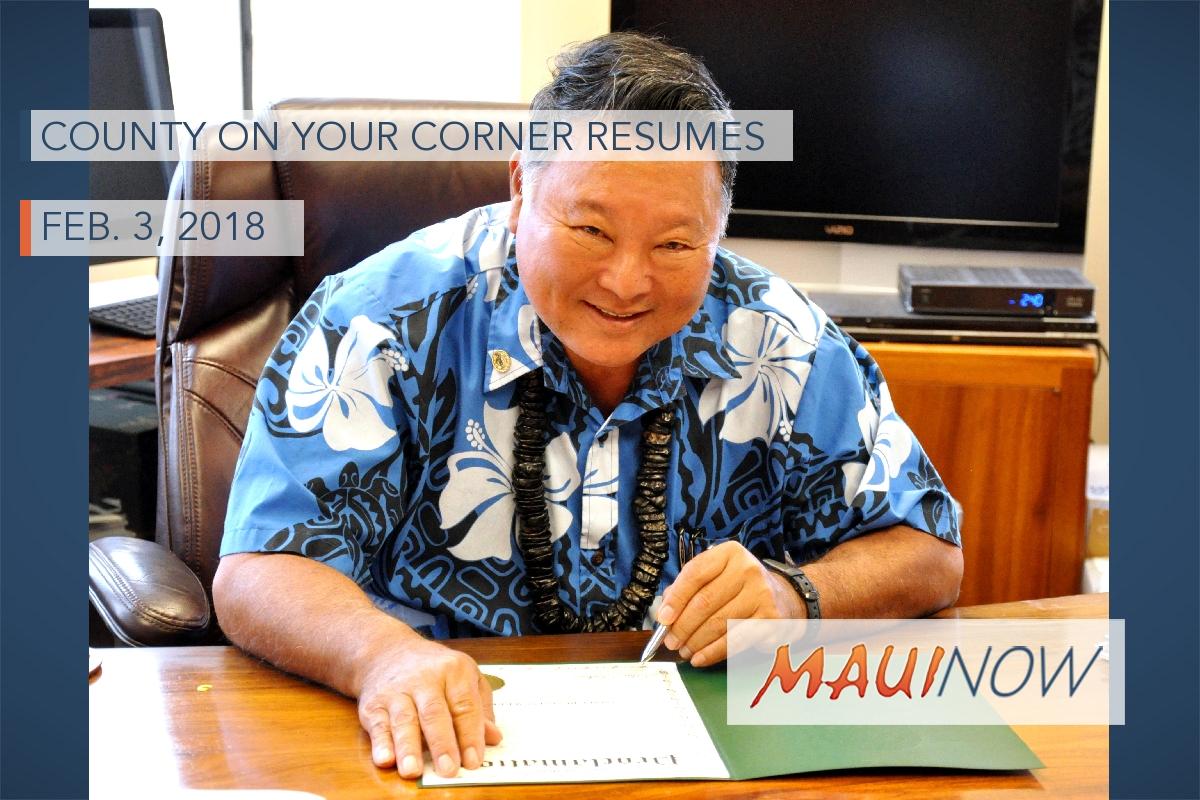 County on Your Corner Resumes with Mayor Arakawa, Feb. 3