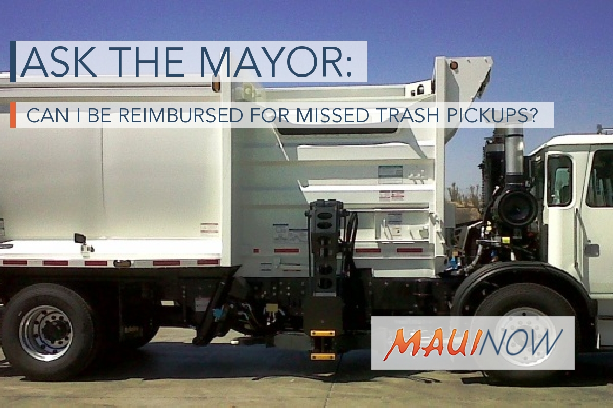 Ask the Mayor: Can I be Reimbursed for Missed Trash Pickups?
