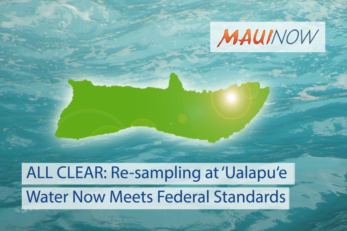 All Clear: Re-sampling at 'Ualapu'e Meets Federal Standards