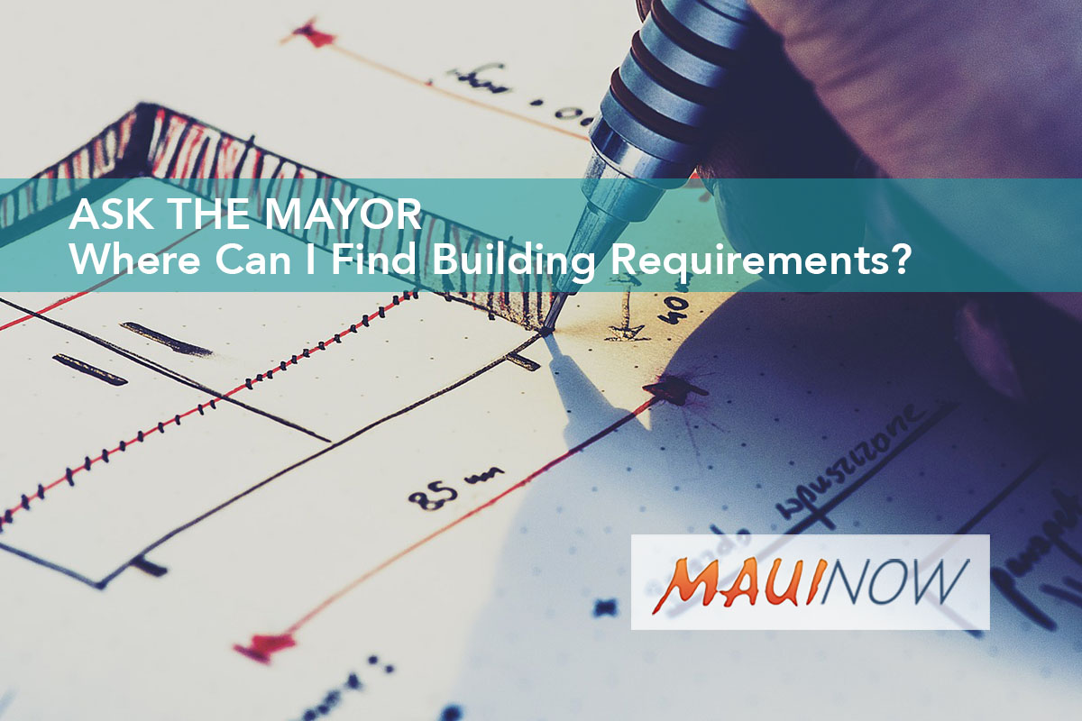 Ask the Mayor: Where Can I Find Building Requirements?