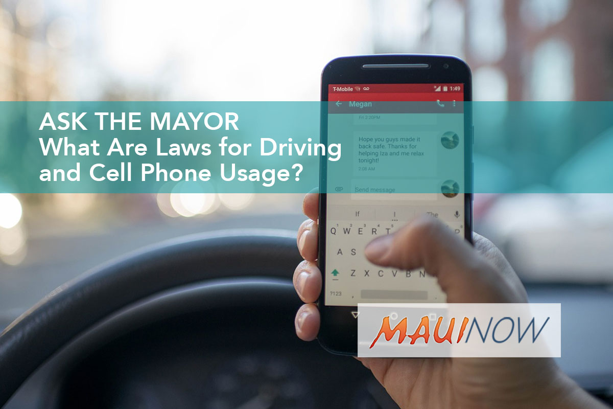 Ask the Mayor: What Are Laws for Driving & Cell Phone Usage?