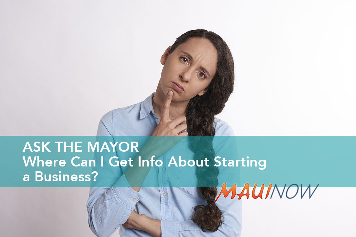 Ask the Mayor: Where Can I Get Info About Starting a Business?