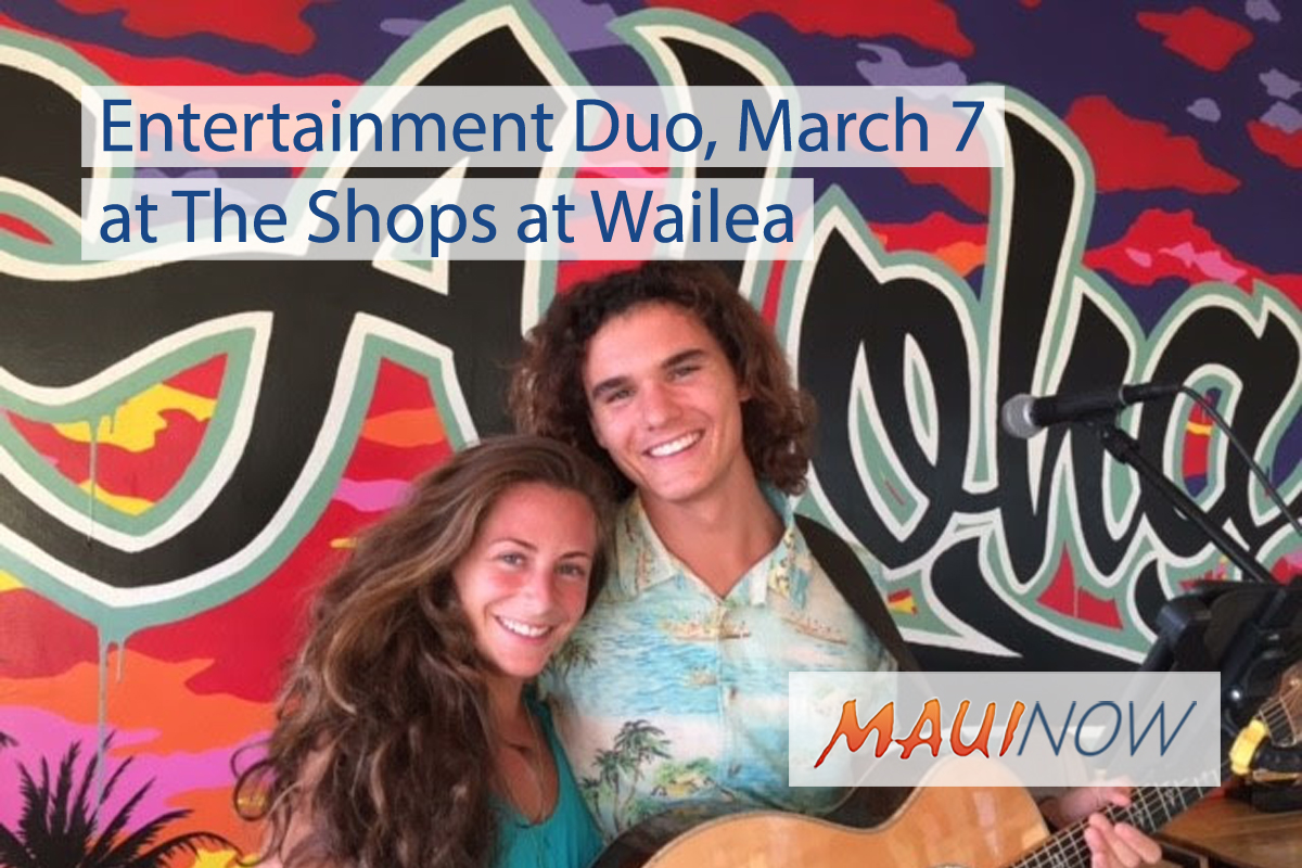 Entertainment Duo to Perform at The Shops at Wailea