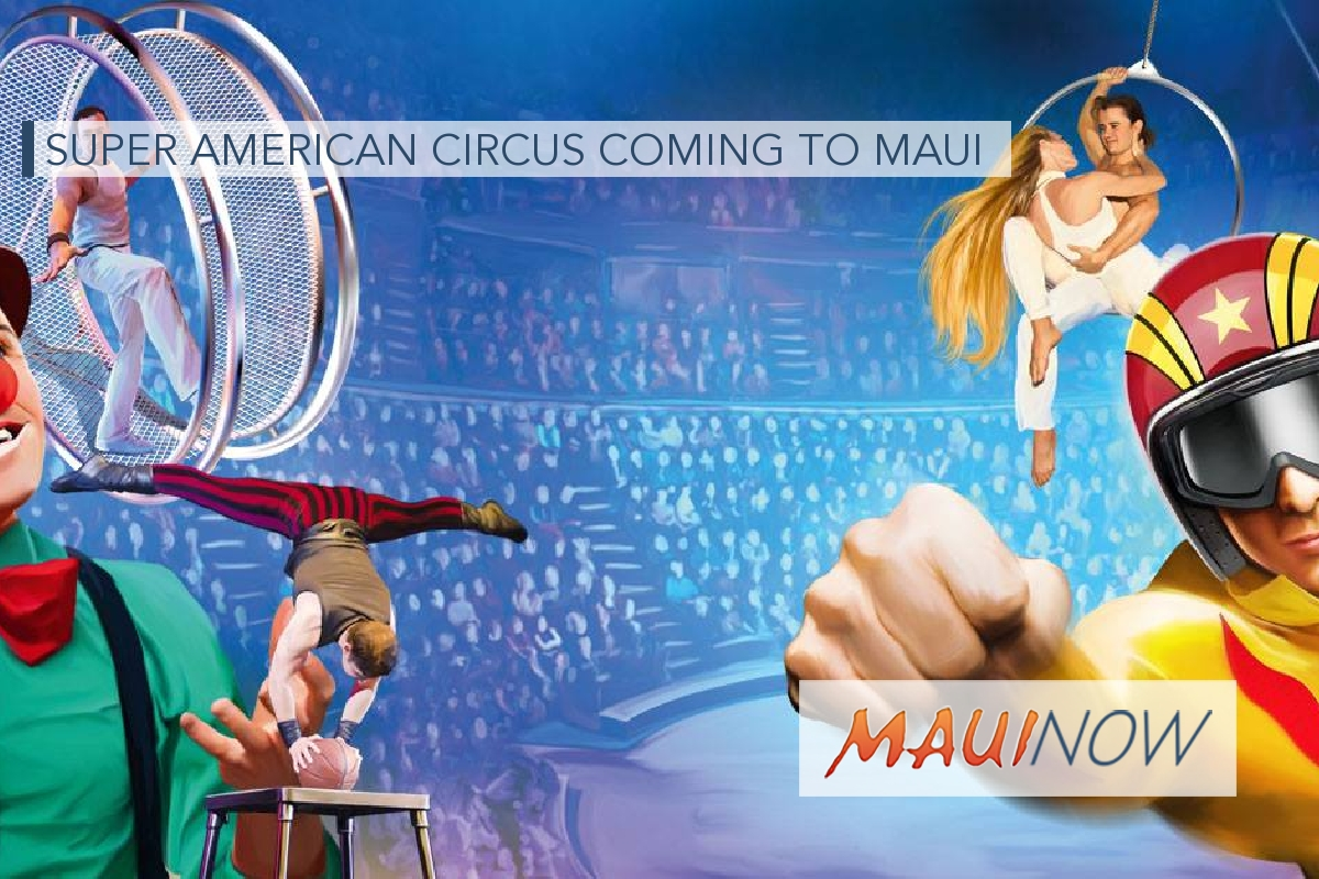 Super American Circus Comes to Maui in March