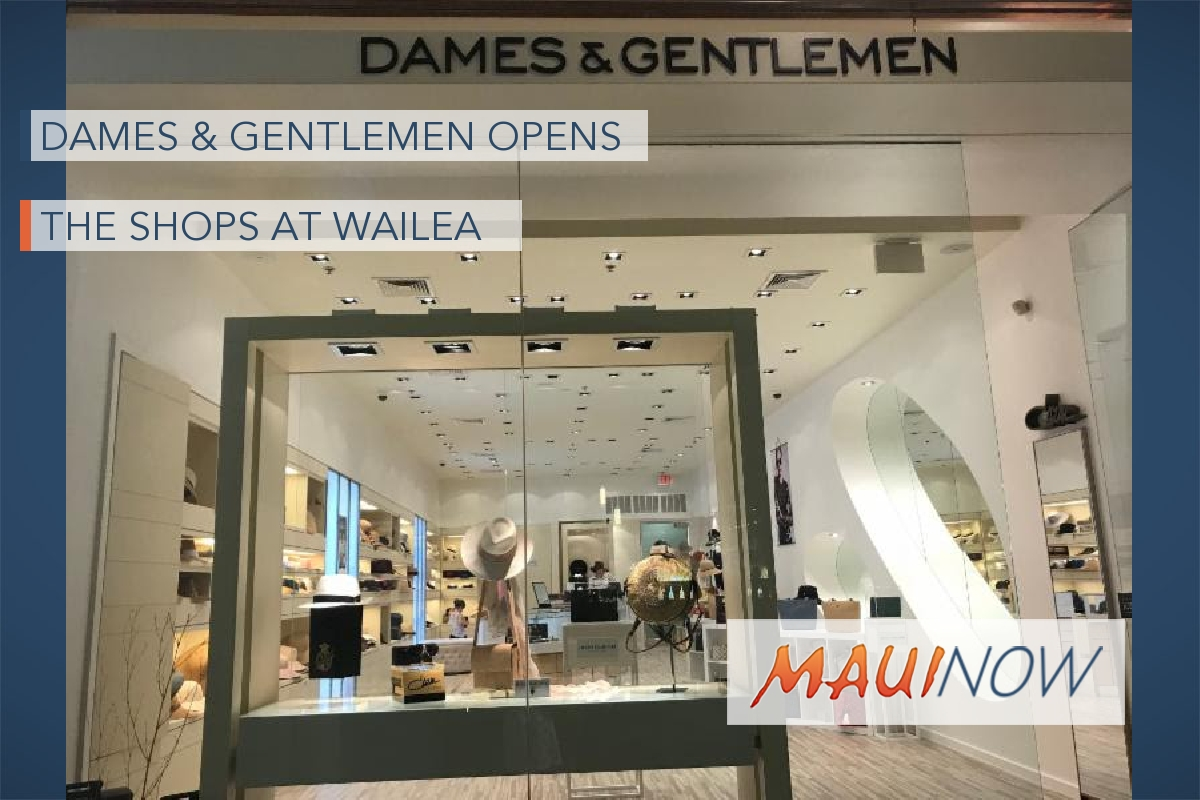 Dames & Gentlemen Opens at The Shops at Wailea