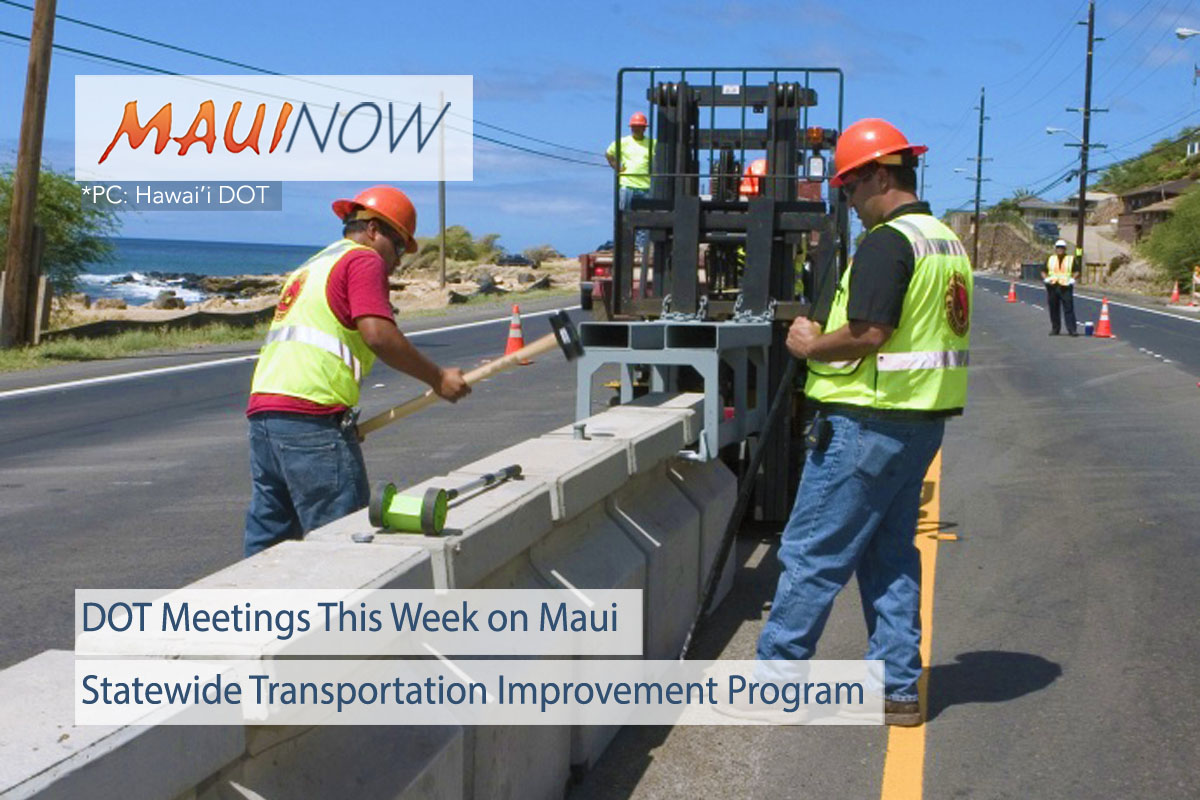 DOT Meetings This Week for Maui's Statewide Transportation Improvement Program
