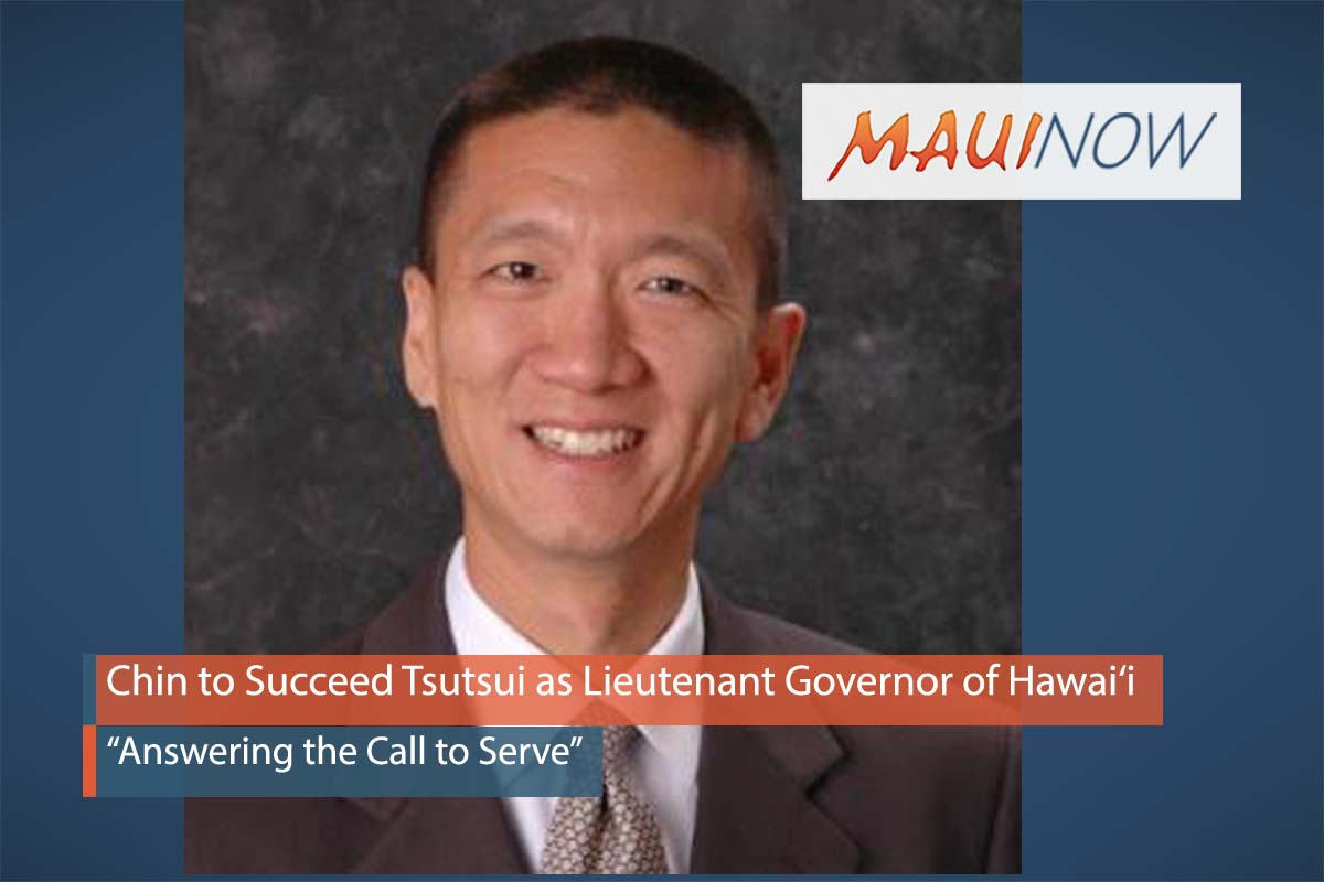 Chin to Succeed Tsutsui as Lieutenant Governor of Hawai'i