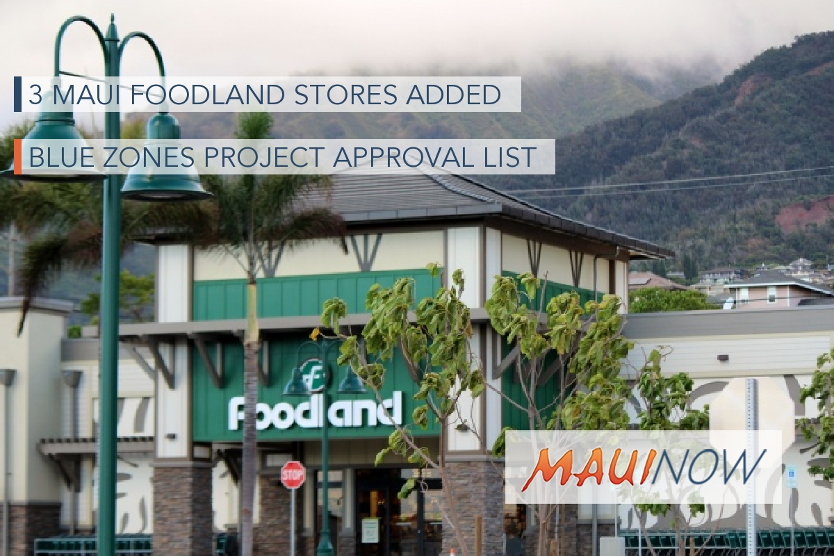 3 Maui Foodland Stores Added to Blue Zones Project Approval List