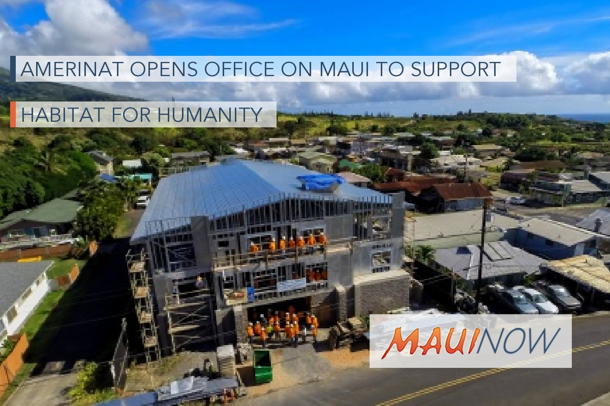 AmeriNat Opens Office on Maui to Support Habitat for Humanity