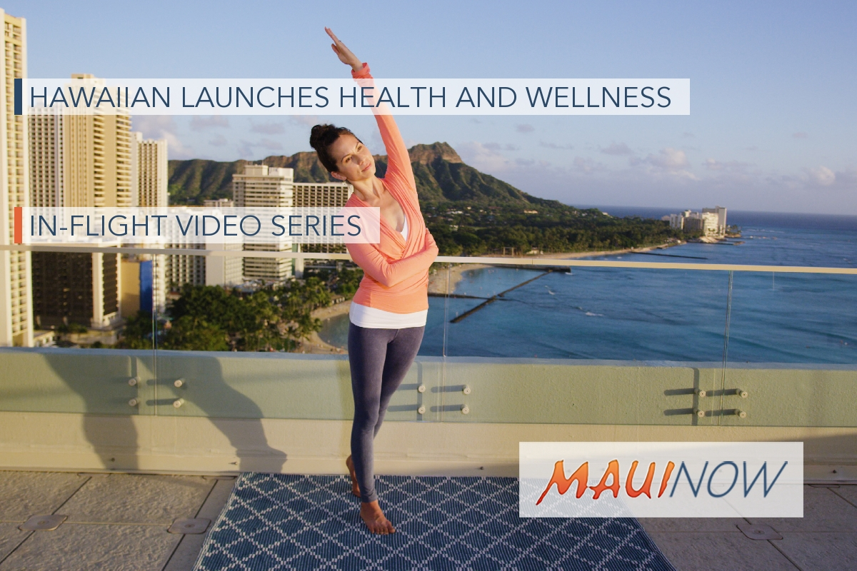Hawaiian Launches Health and Wellness In-Flight Video Series