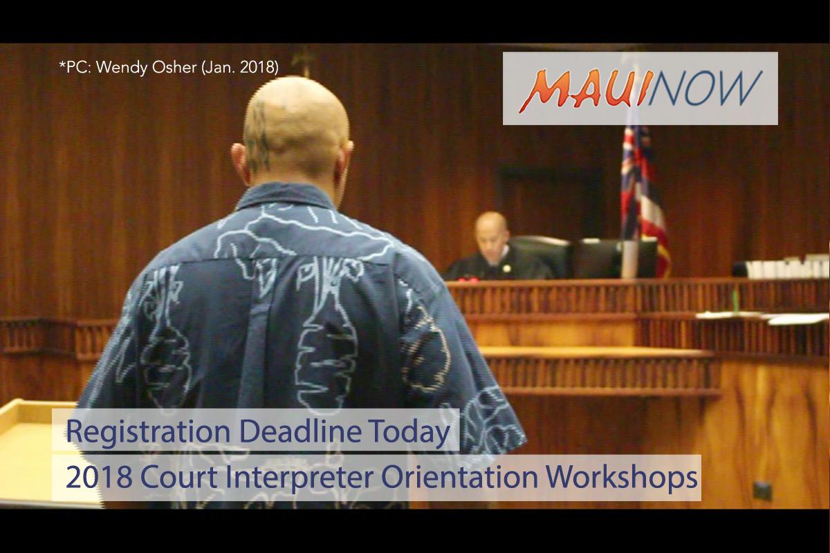 Deadline is Today for 2018 Court Interpreter Orientation Workshops