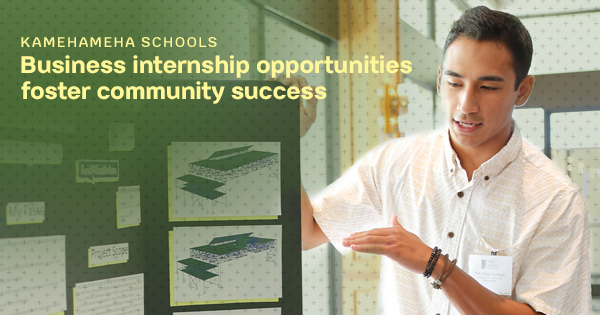 Kamehameha Schools Offers Summer Internships for College Students