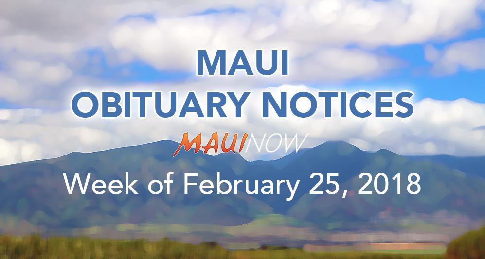 Maui Obituary Notices: Week of Feb. 25, 2018