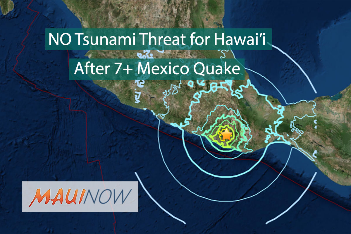 No Tsunami Threat to Hawai'i After 7+ Mexico Quake