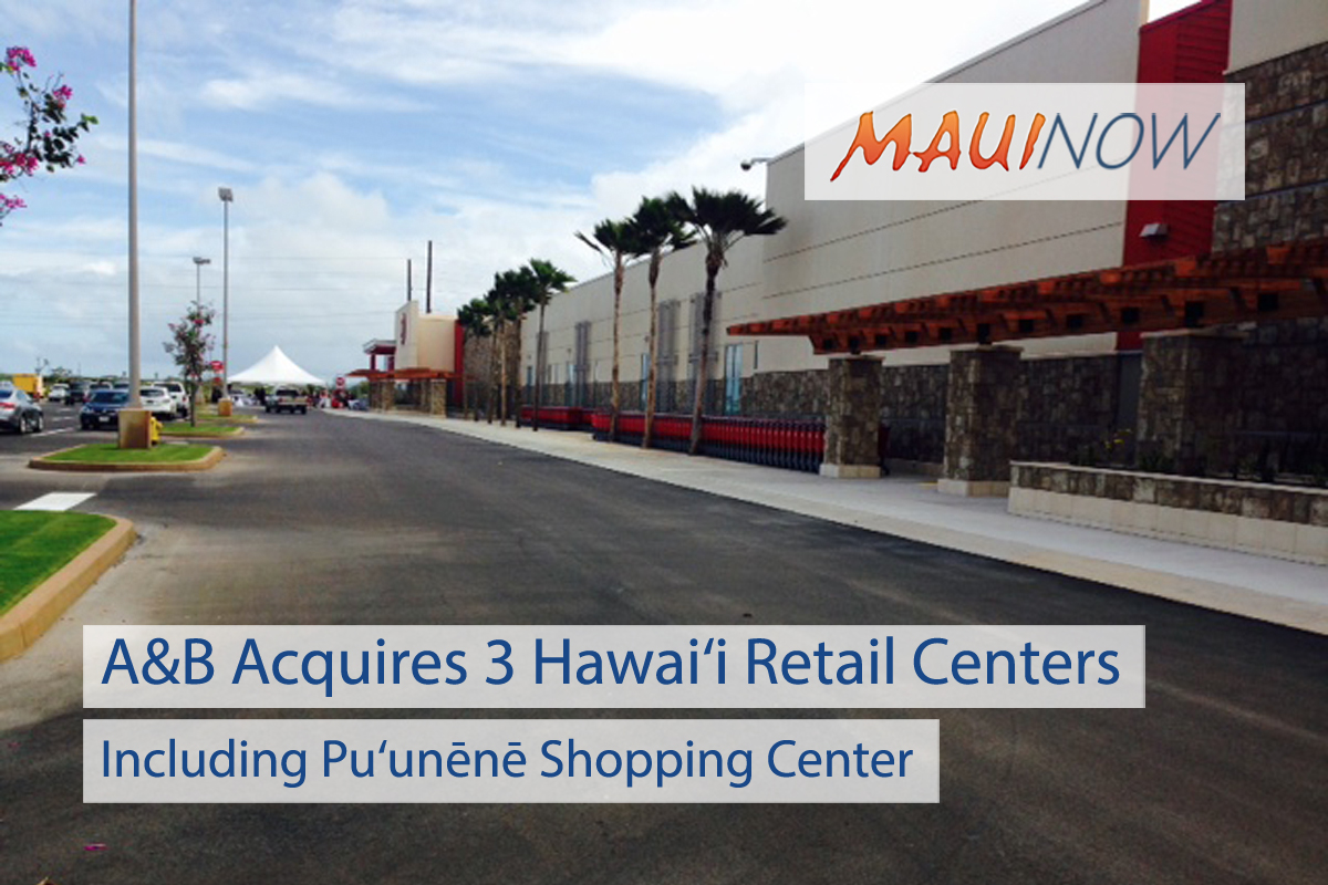 A&B Acquires Three Hawai'i Retail Centers