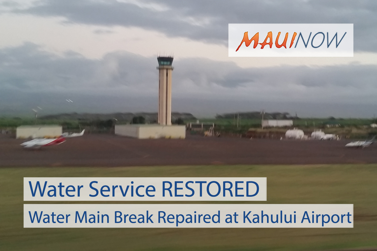Water Service RESTORED After Main Break at Kahului Airport