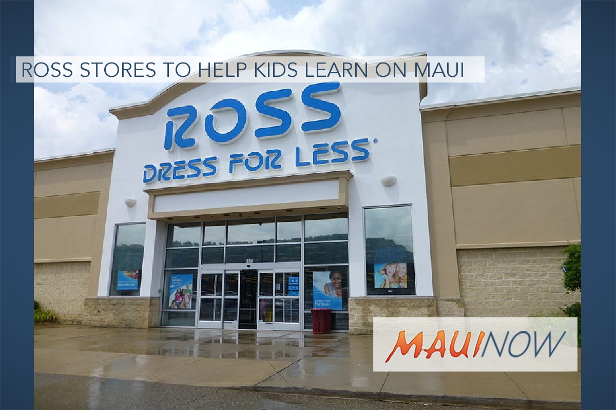 Ross Stores to Help Kids Learn on Maui