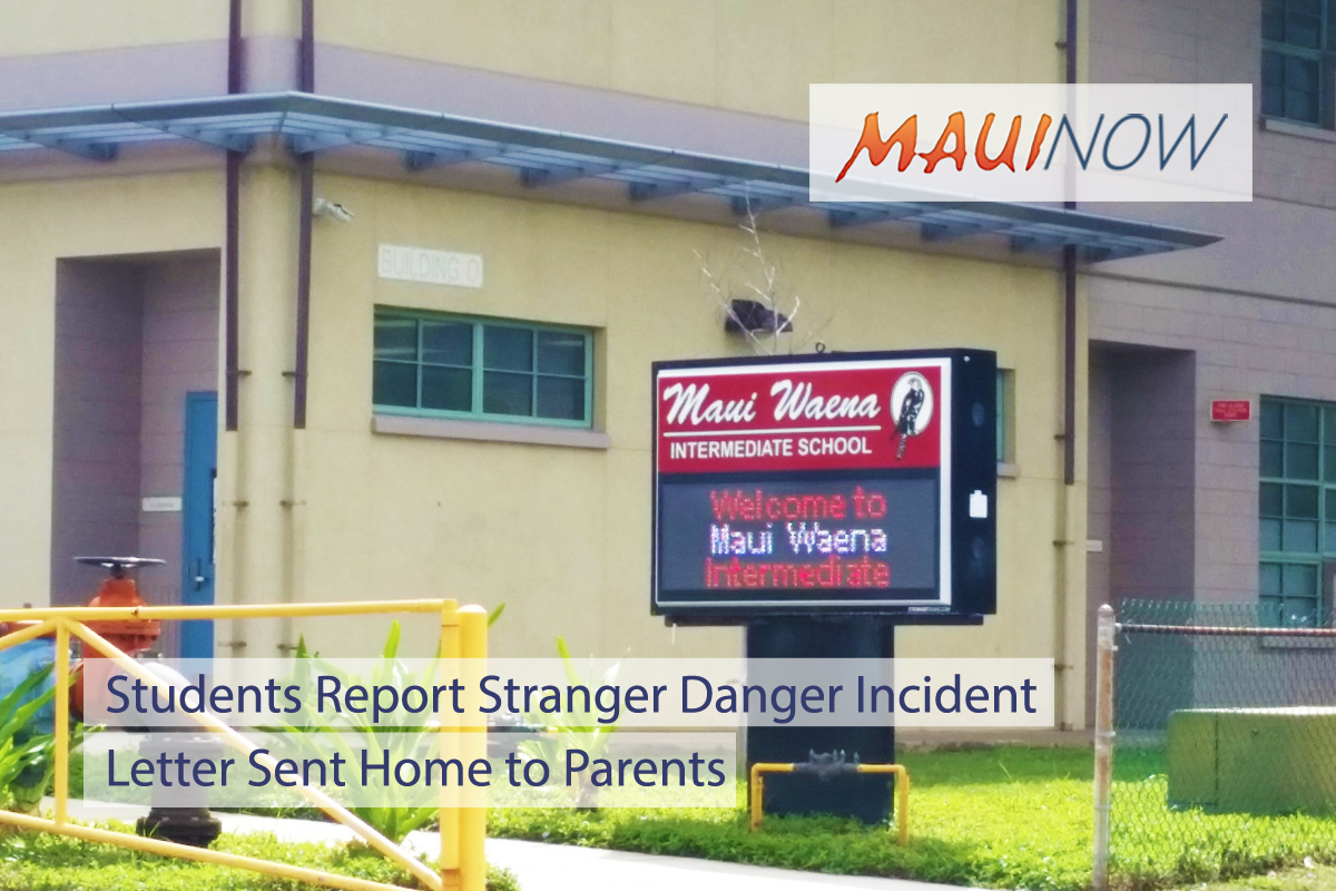 Stranger Danger Incident Reported Near Central Maui School