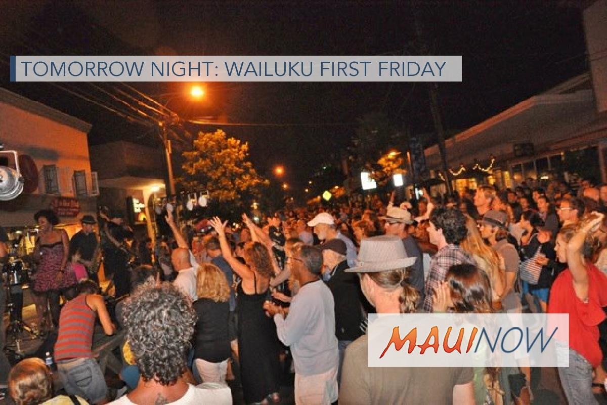 Wailuku First Friday, Feb. 2