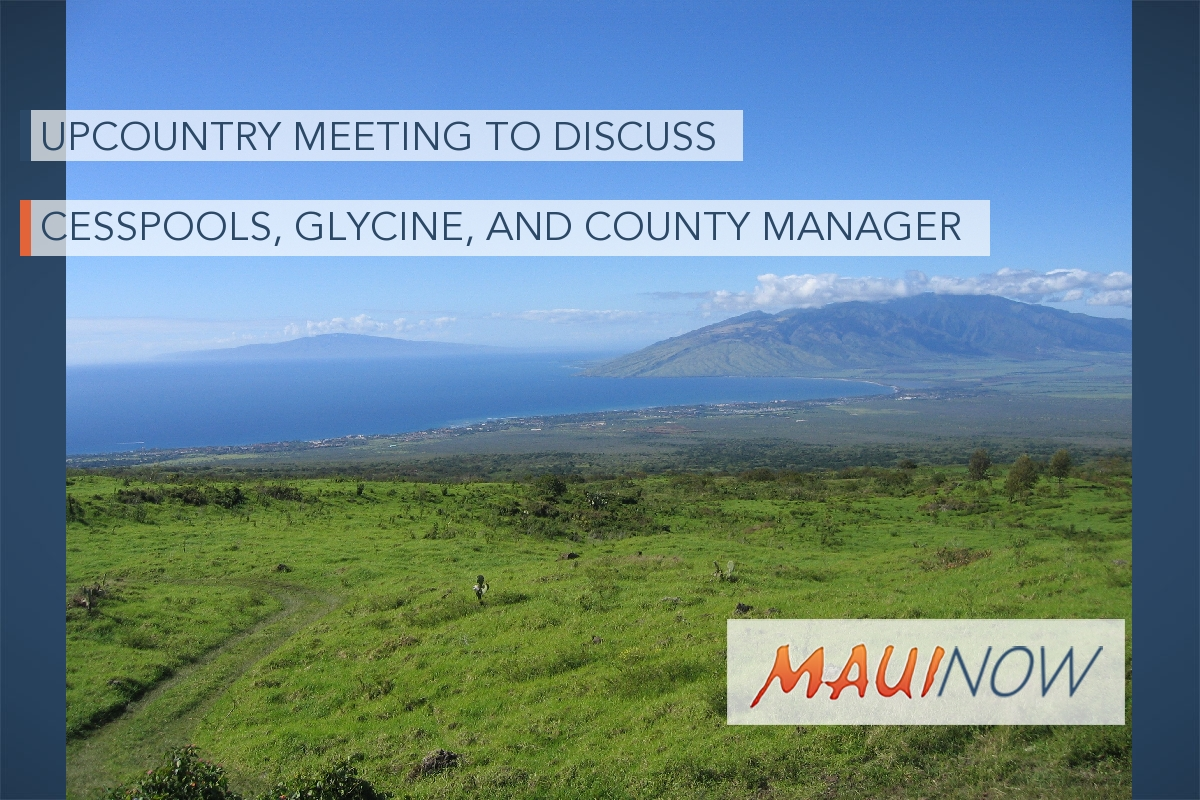 Upcountry Meeting on Cesspools, Glycine, and County Manager