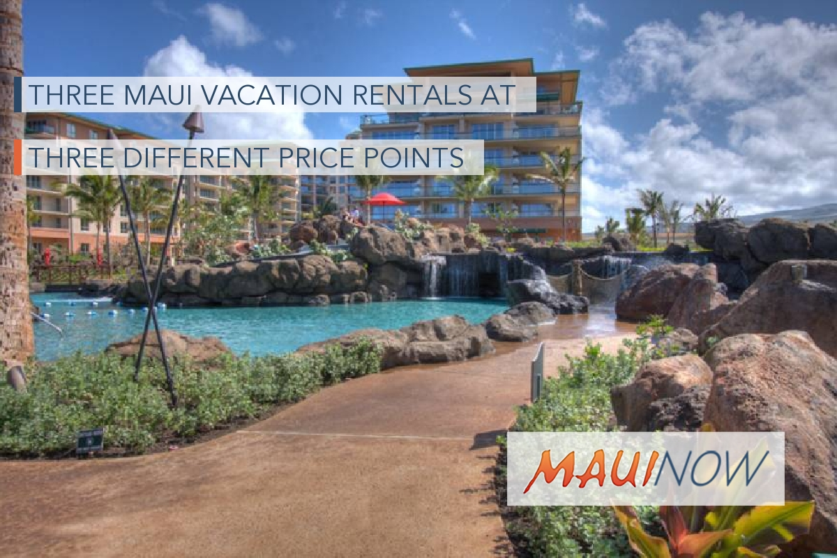 Three Maui Vacation Rentals at Three Different Price Points